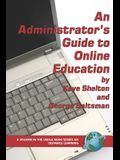 An Administrator's Guide to Online Education (PB)