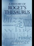 A History of Roget's Thesaurus: Origins, Development, and Design