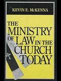 Ministry of Law in Church Today