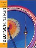 Deutsch: Na Klar! an Introductory German Course (Student Edition)
