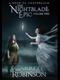 The Nightblade Epic Volume Two: A Book of Underrealm