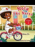 Nola the Nurse(r): She's on the Go