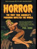 Horror: The First Time America's Paranoia Infected the World
