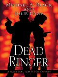 Dead Ringer: A Ron Shade and Alex St. James Mystery