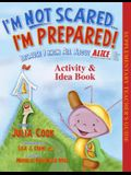 I'm Not Scared... I'm Prepared! Activity & Idea Book