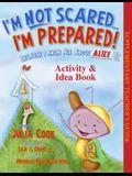 I'm Not Scared... I'm Prepared! Activity & Idea Book