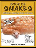 Book of Snakes: Children's Coloring Book of Snakes