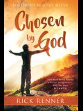 Chosen by God: God Has Chosen You for a Divine Assignment -- Will You Dare to Fulfill It?