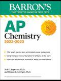 AP Chemistry, 2022-2023: 3 Practice Tests, Comprehensive Content Review & Practice