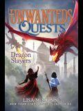 Dragon Slayers, 6