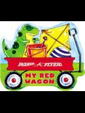 My Red Wagon (Radio Flyer)