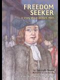 Freedom Seeker: A Story about William Penn (Creative Minds Biography)