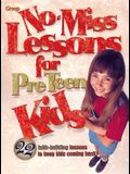 No-Miss Lessons for Preteen Kids