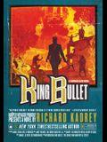 King Bullet: A Sandman Slim Novel