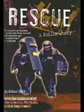 Rescue: A Police Story