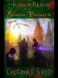 The Kakos Realm: Grinden Proselyte