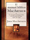El Manual Bíblico MacArthur: Un Estudio Introductorio a la Palabra de Dios, Libro Por Libro