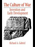 The Culture of War: Invention and Early Development