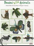 Beaded Wild Animals: Puffy Critters for Key Chains, Dangles, Jewelry