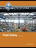 Field Safety, Participant Guide