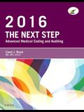 The Next Step: Advanced Medical Coding and Auditing, 2016 Edition