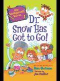 My Weirder-est School: Dr. Snow Has Got to Go!