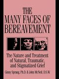 The Many Faces of Bereavement: The Nature and Treatment of Natural Traumatic and Stigmatized Grief