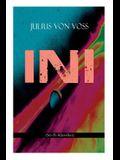 Ini (Sci-Fi-Klassiker): Roman aus dem ein und zwanzigsten Jahrhundert: Erster deutschsprachiger Sci-Fi-Roman