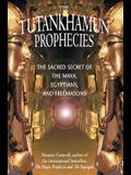 The Tutankhamun Prophecies: Chi Kung Healing Practices Using Star and Planet Energies