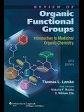 Review of Organic Functional Groups: Introduction to Medicinal Organic Chemistry [With CDROM]