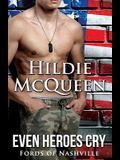 Even Heroes Cry: Fords of Nashville