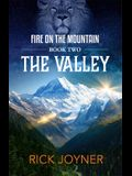 The Valley, Volume 2: Fire on the Mountain Series