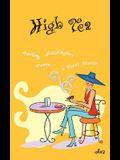 High Tea: Poetry, Prose, Monologue & Short Stories