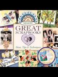 Memory Makers' Great Scrapbooks: Ideas, Tips and Techniques