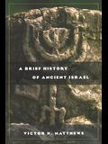 A Brief History of Ancient Israel