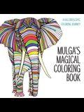 Mulga's Magical Coloring Book: A Kaleidoscopic Coloring Journey