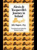 Alexis de Tocqueville's Journey in Ireland, July-August,1835
