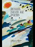 Russian Silver Age Poetry: Texts and Contexts