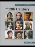 Great Lives from History: The 19th Century: Print Purchase Includes Free Online Access