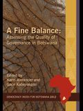 A Fine Balance. Assessing the Quality of Governance in Botswana
