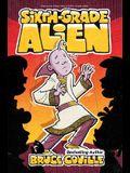 Sixth-Grade Alien, 1