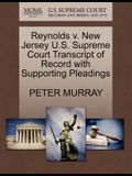 Reynolds V. New Jersey U.S. Supreme Court Transcript of Record with Supporting Pleadings