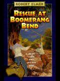 Rescue at Boomerang Bend