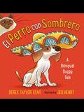 El Perro Con Sombrero: A Bilingual Doggy Tale