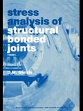 Stress analysis of structural bonded joints