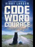Code Word Courage