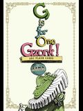 G Is for One Gzonk!: ABC Flash Cards