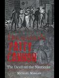 Delmarva S Patty Cannon: The Devil on the Nanticoke