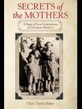 Secrets of the Mothers: A Saga of Four Generations of Christian Mothers