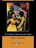 The Future of the American Negro (Dodo Press)